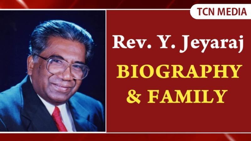 Rev. Dr. Y. Jeyaraj – Biography & Family