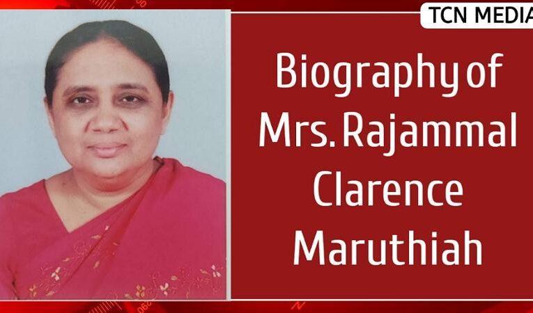 Biography of Mrs. Rajammal Clarence Maruthiah